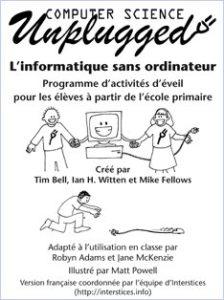 Programme d'activités d'éveil pour les élèves à partir de l'école primaire – Auteurs : Pole Tim Bell, Ian H. Witten et Mike Fellows